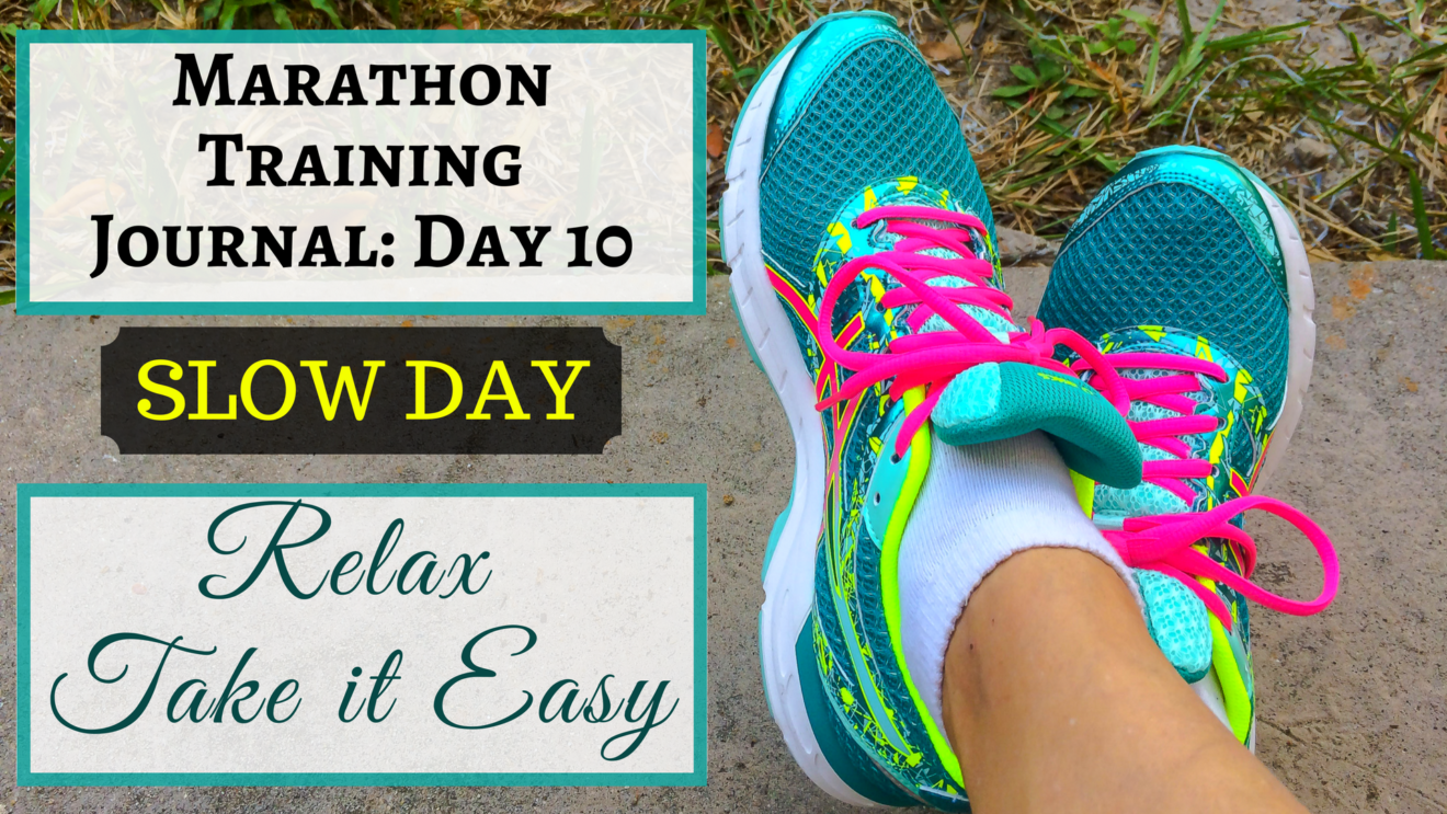 Marathon Training Journal Day 10