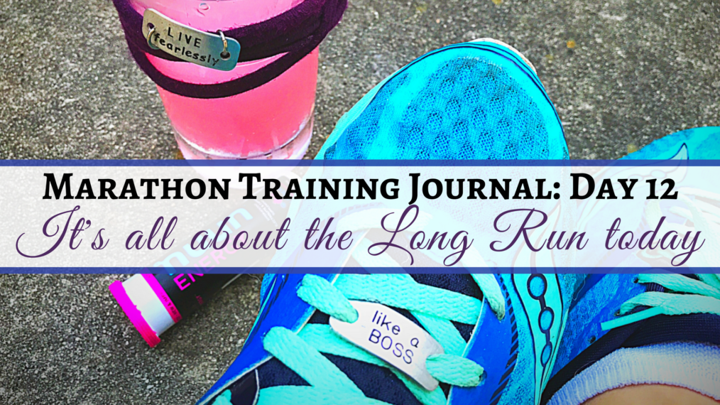 Marathon Training Journal Day 12