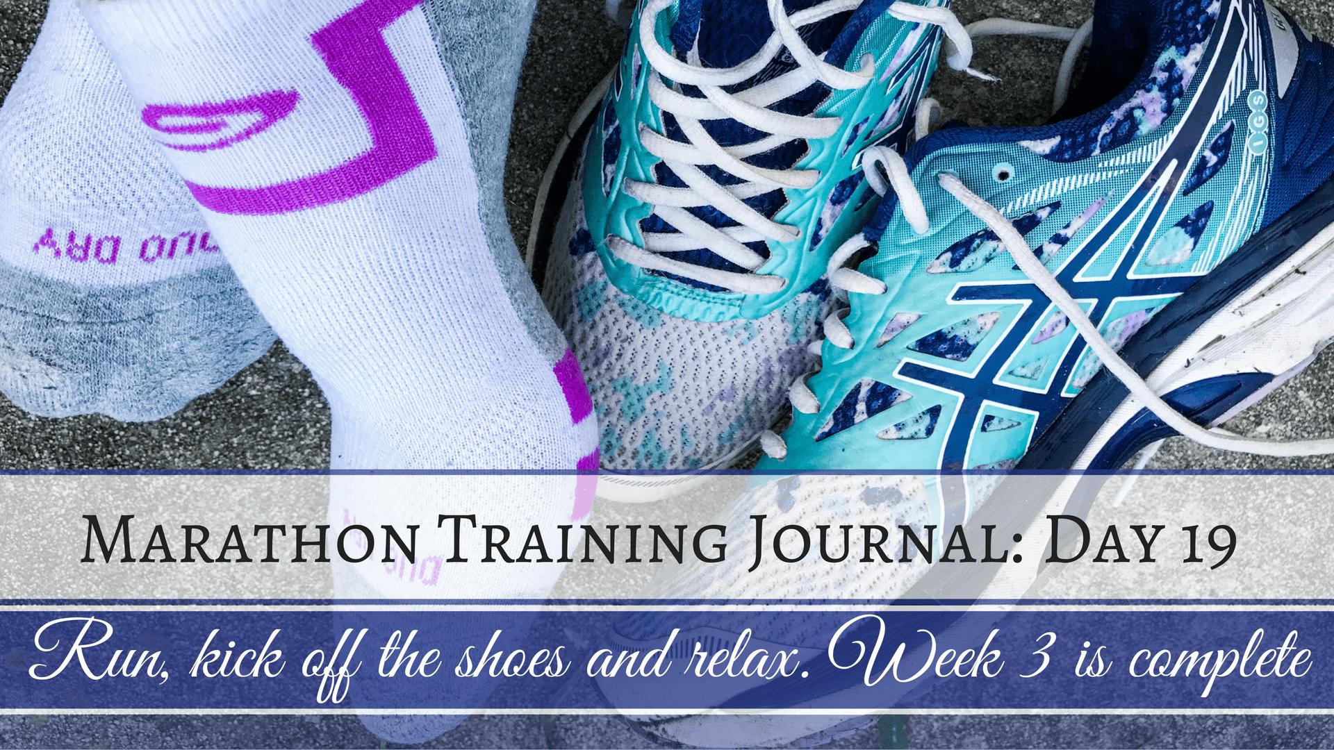 Marathon Training Journal- Day 19