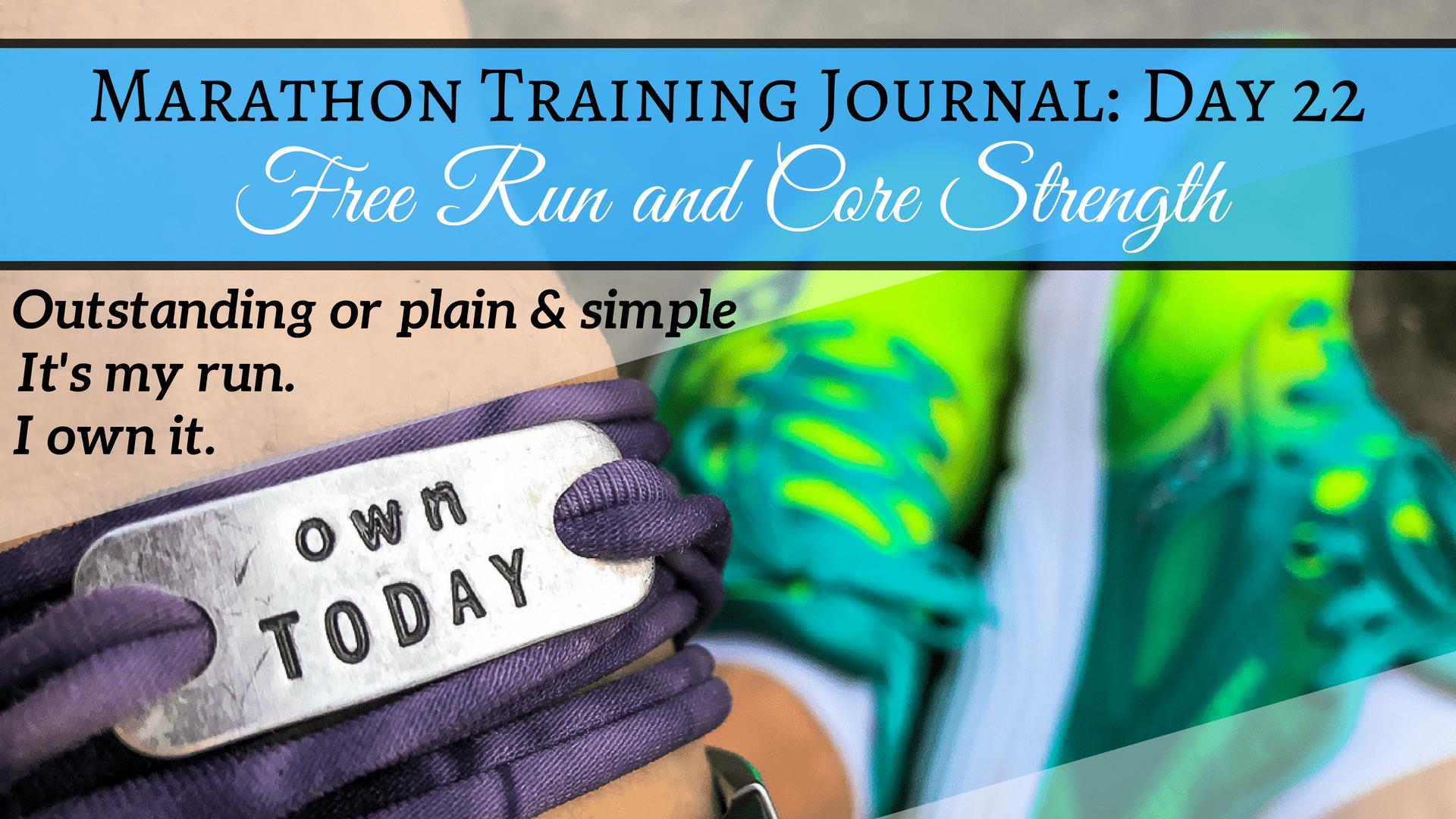 Marathon Training Journal- Day 22