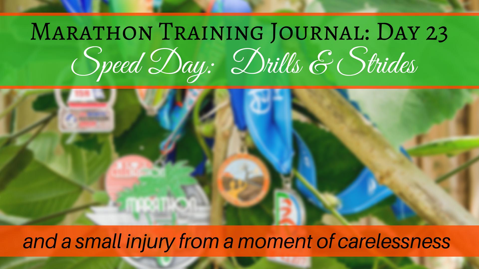Marathon Training Journal- Day 23