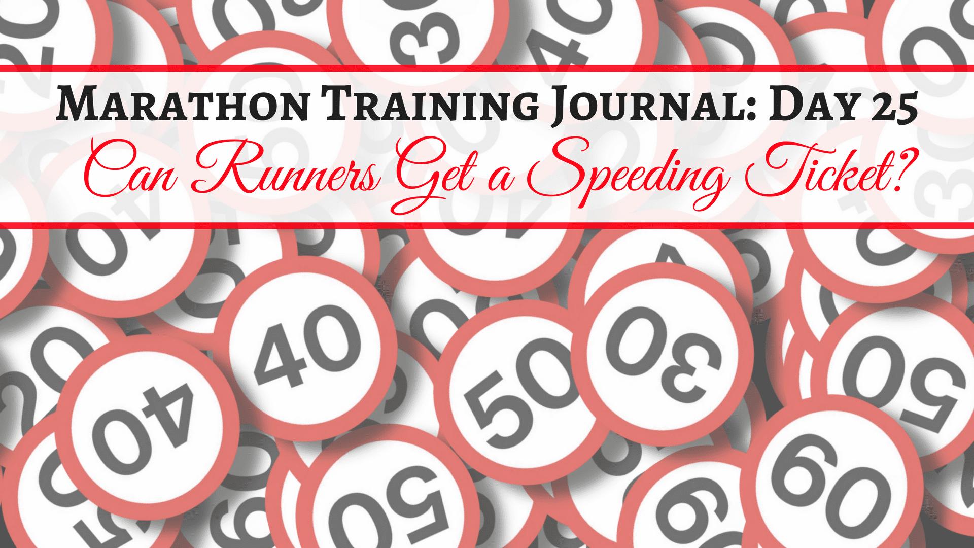 Marathon Training Journal- Day 25
