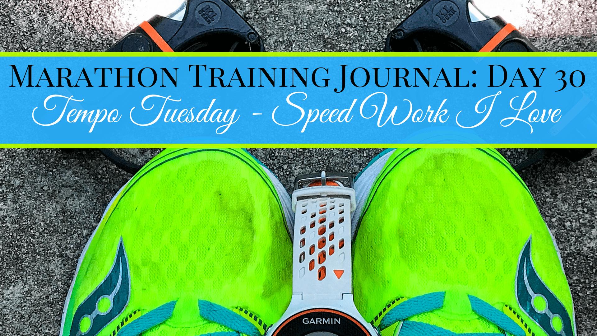 Marathon Training Journal- Day 30