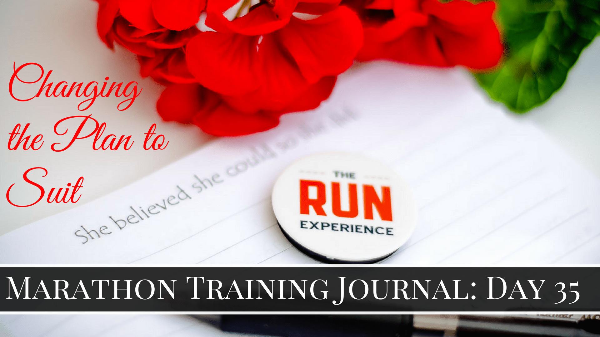 Marathon Training Journal- Day 35 (2)