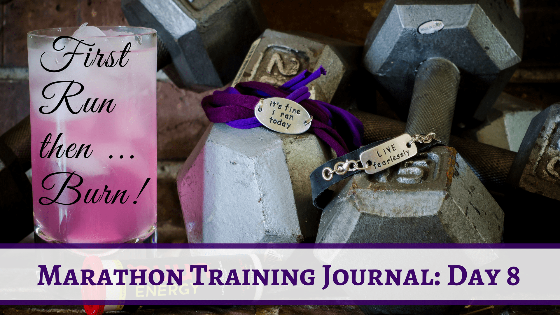 Marathon Training Journal- Day 8