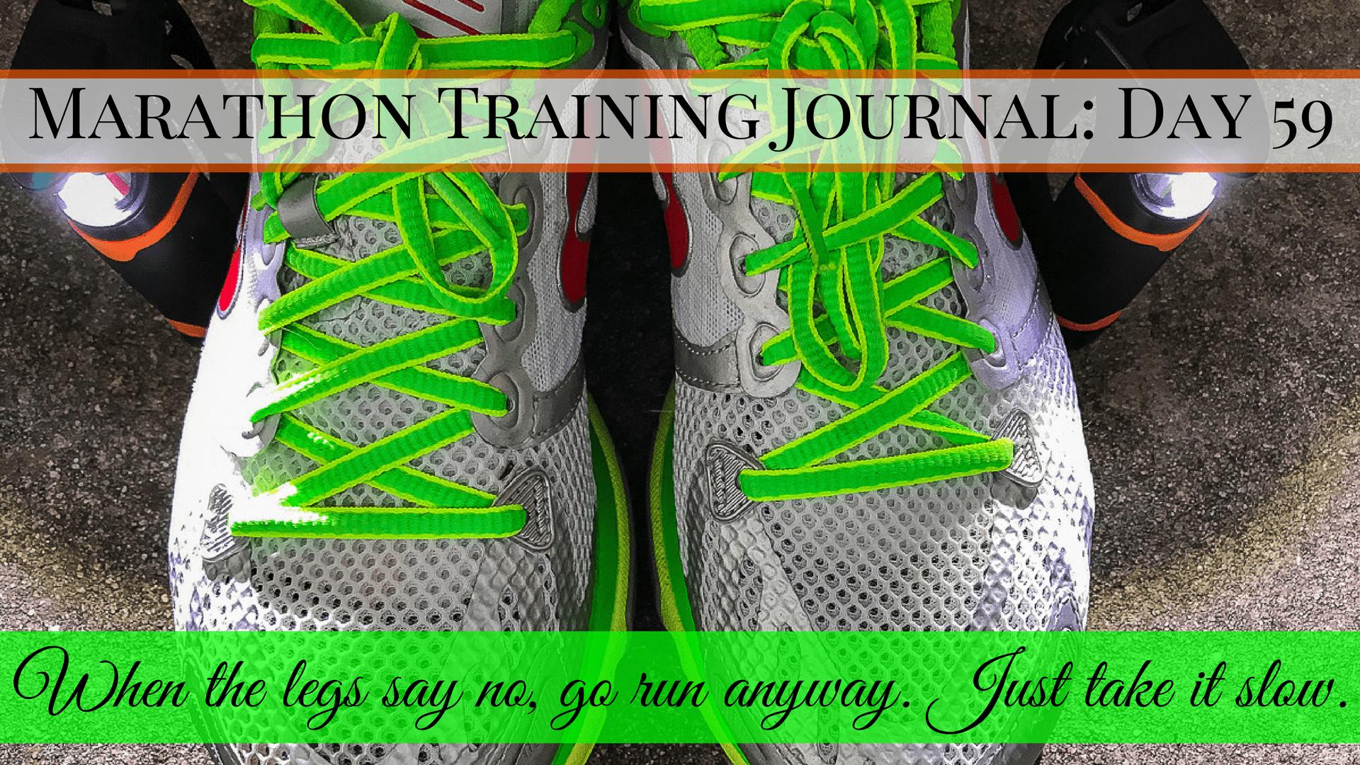 Copy of Copy of Marathon Training Journal- Day 59