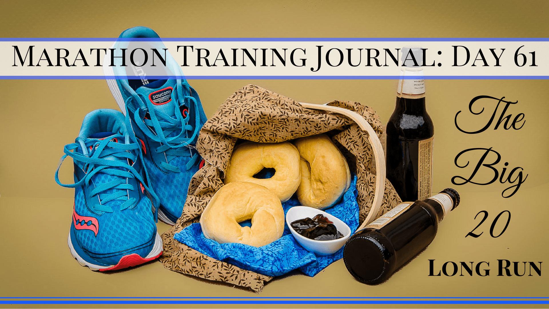 Copy of Marathon Training Journal- Day 61