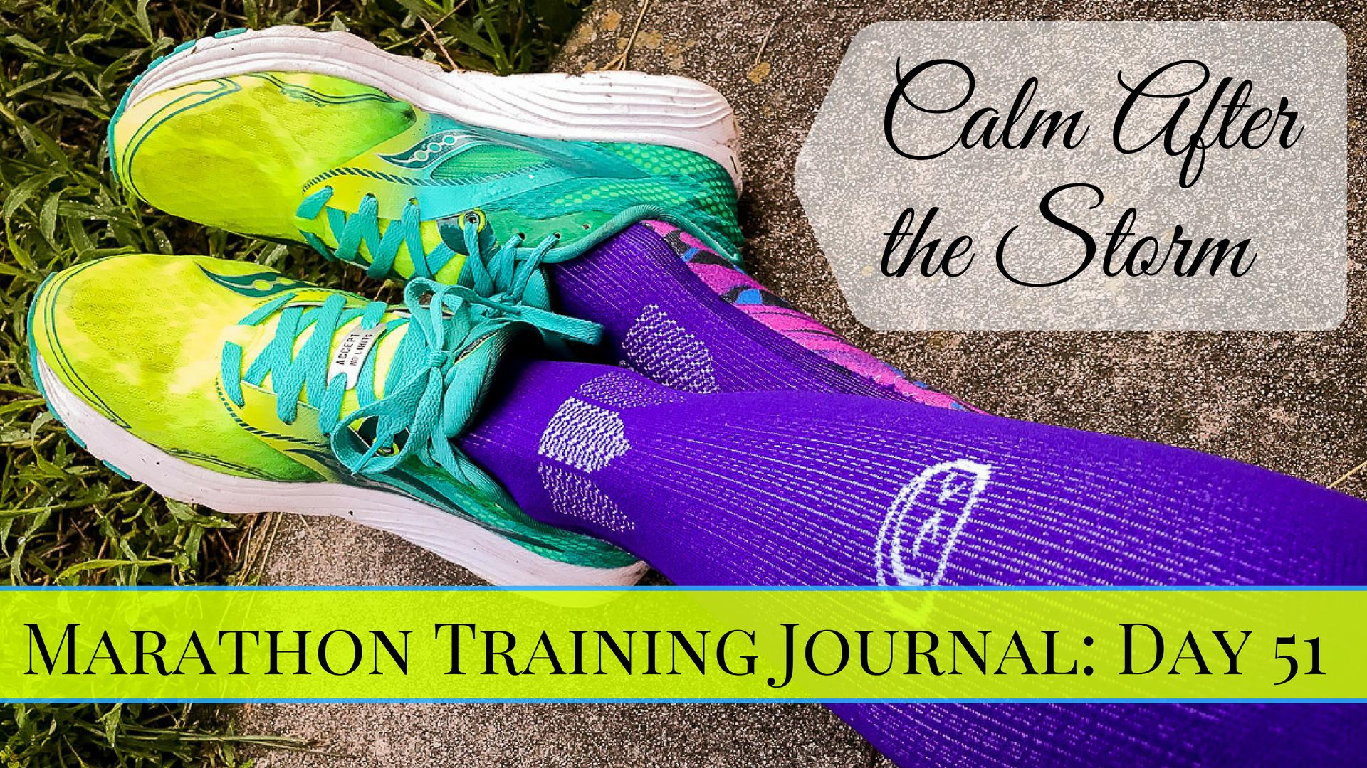 Marathon Trainin Journal- Day 51