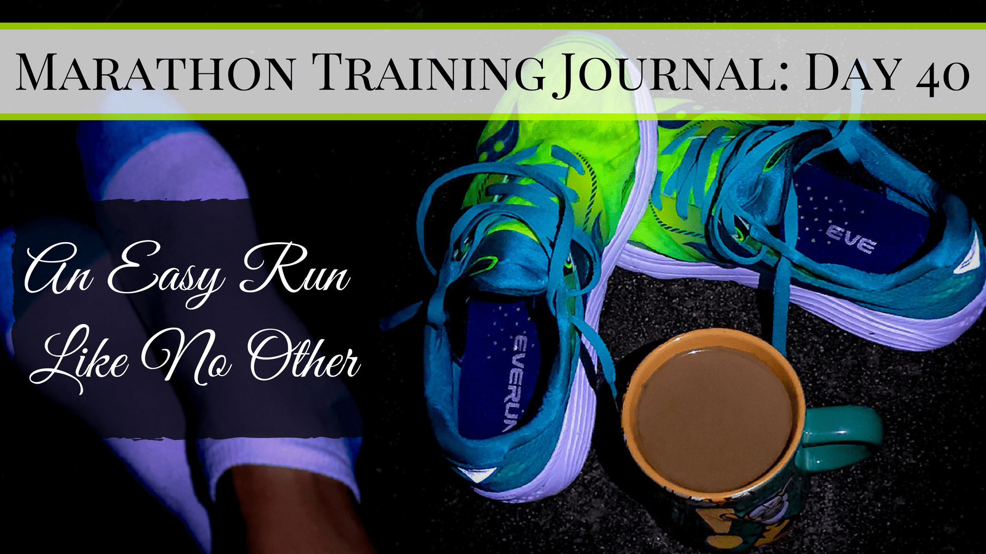 Marathon Training Journal- Day 40