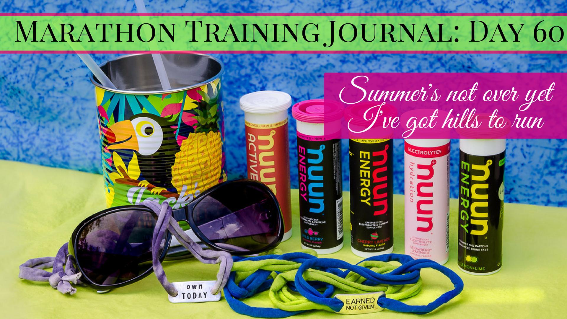 Marathon Training Journal- Day 60