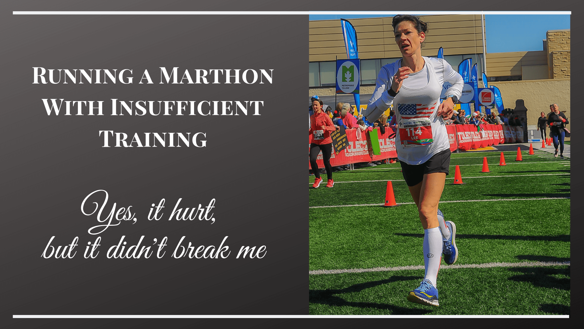 Running a Marthon With Insufficient Training